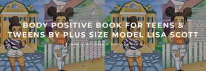 Body Positive Book for Teens & Tweens by Plus